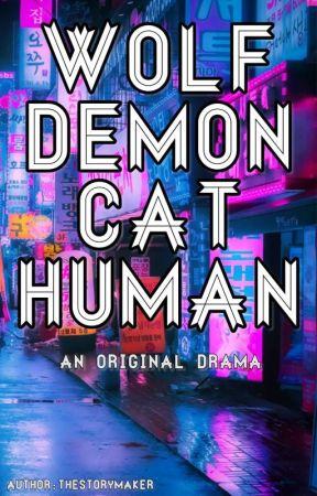 Wolf, Demon, Cat, Human by inknedlog
