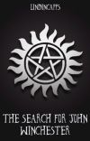 The Search for John Winchester cover