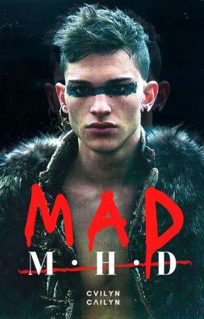 M.A.D by cvilyn