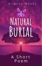 A Natural Burial by BeeTeaDubs525