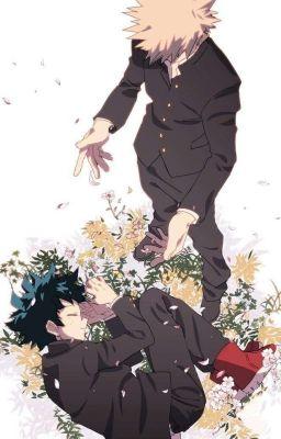 [bakudeku] loài hoa tự sát [hoàn]