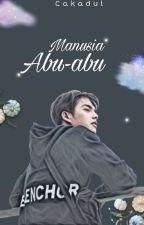 Manusia Abu-Abu by cakadul