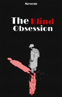 The Blind Obsession (Flowers Series #1) cover