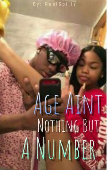 Age Aint Nothing But A Number