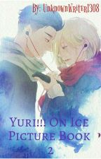 Yuri!!! On Ice Picture Book 2 by UnknownWriter1308