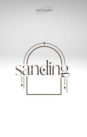 SANDING by marasschino