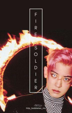 FIRE SOLDIER - [ChanBaek | X-ĖXØ] by http_bubbletea_mx