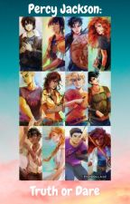 Percy Jackson: Truth or Dare by readerandwriter16