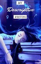 GCSE Descriptive Writing  by bobstrawberry