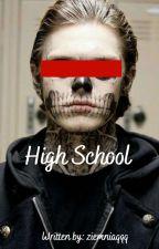 High School autorstwa ziemniaqqq