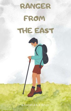 Ranger From The East✔ by akhiriana_widi