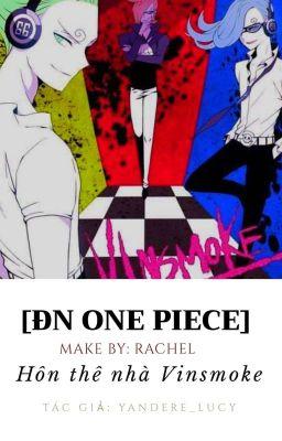 ( ĐN One Piece) Hôn thê nhà Vinsmoke