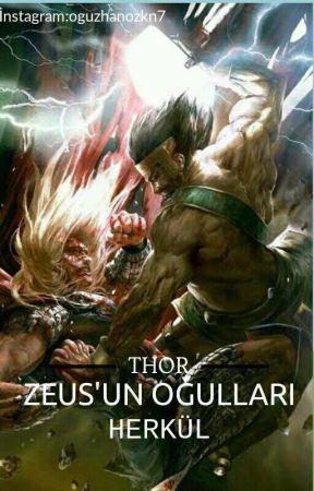 THOR,HERKÜL ZEUS'UN OĞULLARI(TAMAMLANDI) by Ustayazarlar1