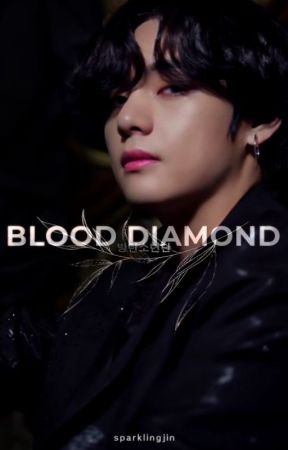 BTS: Blood Diamond by sparklingjin