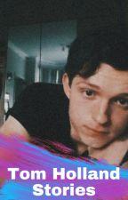 Tom Holland Oneshots by BeautifulRain2020