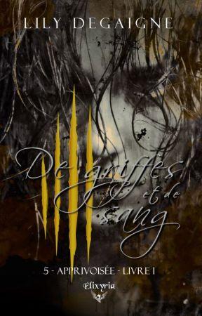 Apprivoisée [tome 3] (sous contrat d'édition chez Elixyria) by LilyDegaigne