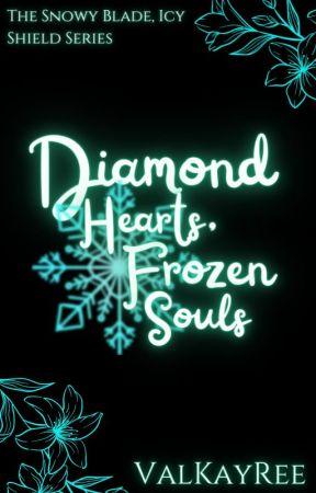 Diamond Hearts, Frozen Souls by ValKayRee