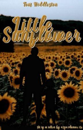LITTLE SUNFLOWER [TOM HIDDLESTON STORY] by asgarduniverse