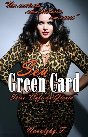 """Seu Green card - Série """"Café da Gloria"""" vol 4 by Francinebn"""