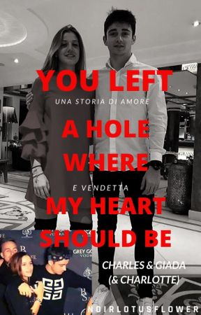 You left a hole where my heart should be. | Charles & Giada | by noirlotusflower