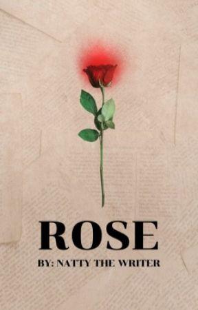 Rose by NattyTheWriter