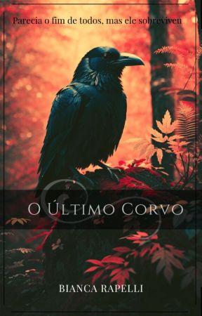 O Último Corvo  by CyberBlueEyes