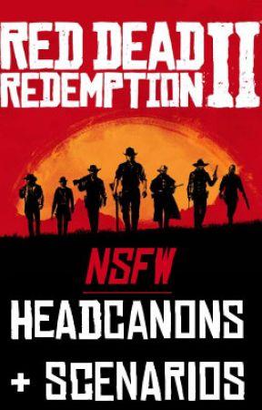 NSFT/W RedDead2 Headcanons (RedDeadRevival) by CrimsonAdri