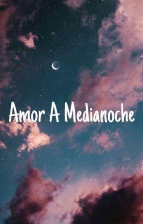 Amor A Medianoche -Truewos by nazzaperez