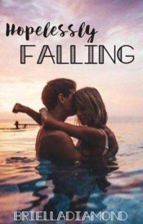 Hopelessly Falling by BriellaDiamond