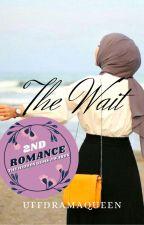 The Wait ✔ by uffdramaqueen