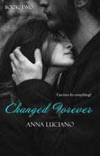 Changed Forever by authoramluciano