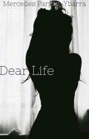 Dear Life by nahhhmersaydez
