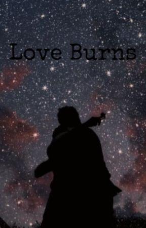 Love Burns by elder_whizzer