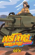 Dust Devils - A Girls Und Panzer Story by _---AAHW---_