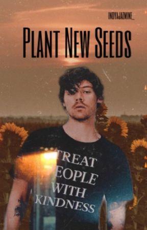 Plant New Seeds | H.S.| AU by IndyaJazmine_