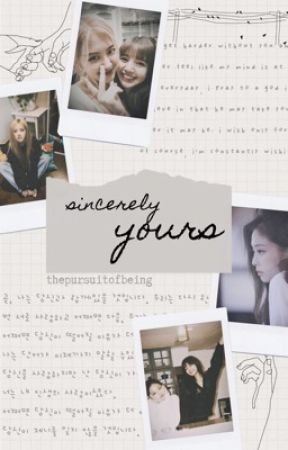 sincerely yours   chaelisa by thepursuitofbeing