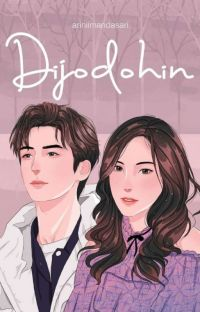 Dijodohin ✔ [COMPLETED] cover