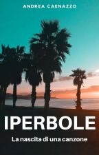 Iperbole, la nascita di una canzone by orangeromance