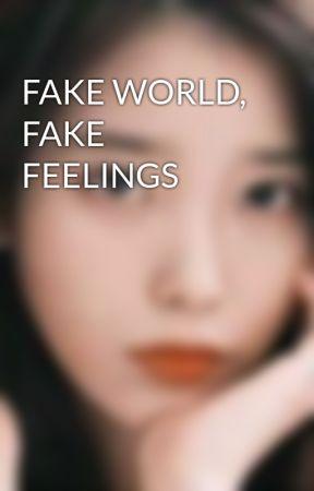 FAKE WORLD, FAKE FEELINGS by PurpleCrypto08