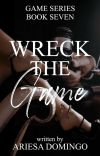 Wreck The Game cover