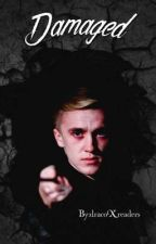 Damaged || Draco x Reader (Finished) by dracoXreaders