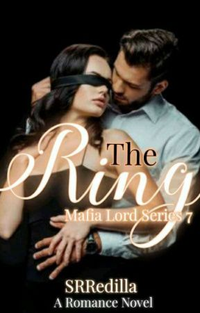 THE RING /MAFIA LORD SERIES 7 by SRRedilla