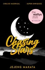Chasing Stars (Completed) ni mister_Jayzee