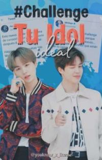 #Challenge Tu Idol Ideal (Yoonmin)   cover