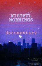 Wistful Mornings: A Day Documented by WistfulMornings
