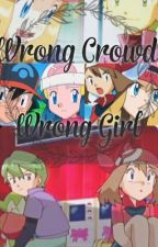Wrong Crowd, Wrong Girl (Contestshipping) by iAmMe_4eveR