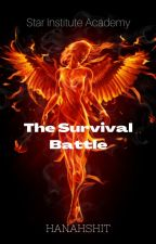 Star Institute Academy (The Survival Battle of Kiera Luxy Ainsley) (On-going) by Maheyrivers