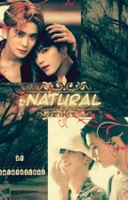 Natural(Completed√) by namjinkook1234