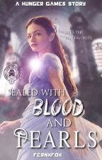 Sealed With Blood and Pearls (HUNGER GAMES) by fernxfox