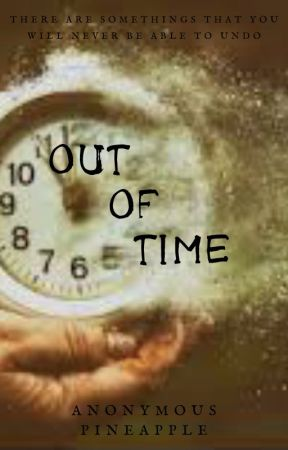 Out of Time by AnnieAntics